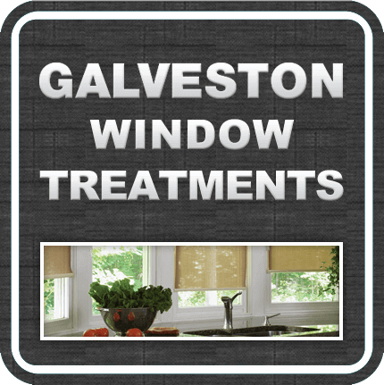 Galveston Window Treatments